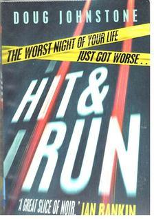 JOHNSTONE, DOUG - Hit & Run [antikvár]