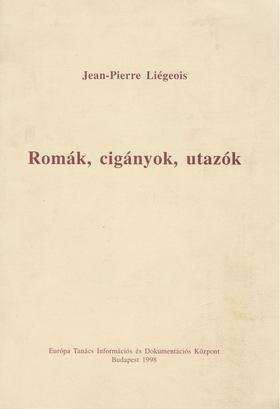 Liégeois, Jean-Pierre - Romák, cigányok, utazók [antikvár]