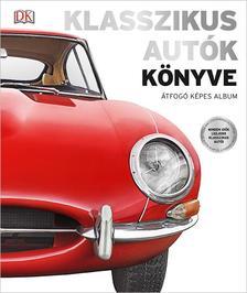 GILES CHAPMAN - Klasszikus autók könyve - Átfogó képes album