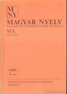 Benkő Loránd - Magyar Nyelv XCI. évf. 1995/3. szám [antikvár]