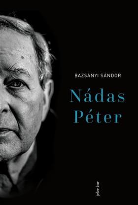 Bazsányi Sándor - Nádas Péter [eKönyv: epub, mobi]