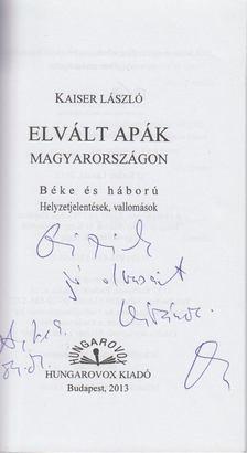 Kaiser László - Elvált apák Magyarországon (dedikált) [antikvár]