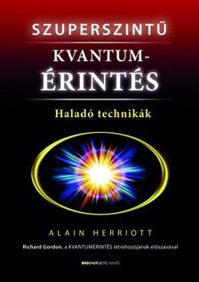 Alain Herriott - Szuperszintű kvantumérintés [eKönyv: epub, mobi]