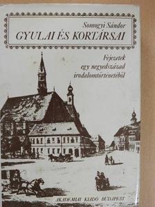 Somogyi Sándor - Gyulai és kortársai [antikvár]