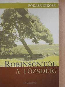 Fokasz Nikosz - Robinsontól a tőzsdéig [antikvár]