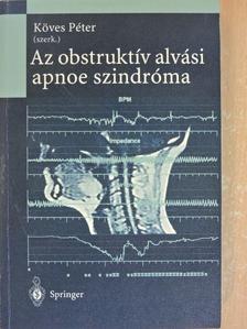 Böszörményi-Nagy György - Az obstruktív alvási apnoe szindróma [antikvár]