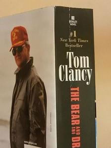 Tom Clancy - The Bear and the Dragon [antikvár]