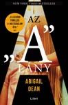 """Abigail Dean - Az """"A"""" lány [eKönyv: epub, mobi]"""