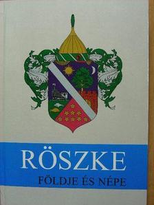 Belényi Gyula - Röszke földje és népe [antikvár]