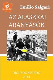 Emilio Salgari - Az alaszkai aranyásók [eKönyv: epub, mobi]