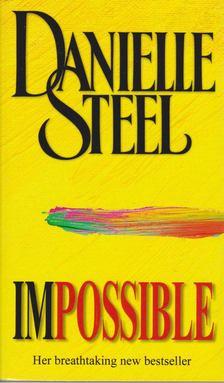 Danielle Steel - Impossible [antikvár]