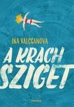 Ina Valcsanova - A Krach sziget [eKönyv: epub, mobi]