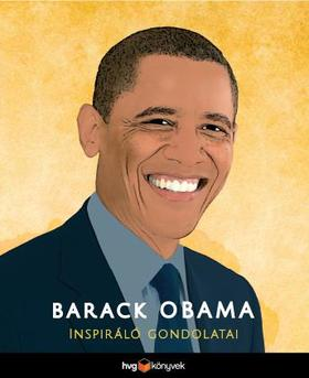 Barack Obama inspiráló gondolatai