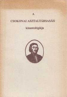 Laczkó András - A Csokonai Asztaltársaság kisantológiája [antikvár]