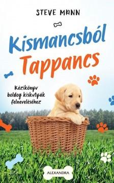 Steve Mann - Kismancsból Tappancs [eKönyv: epub, mobi]