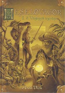 Hinda Vichi - Meselovagok I. [antikvár]