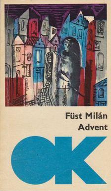 FÜST MILÁN - Advent [antikvár]