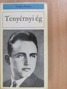 Vadász Ferenc - Tenyérnyi ég [antikvár]