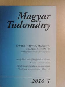 Aranyos Júlia - Magyar Tudomány 2010/5. [antikvár]