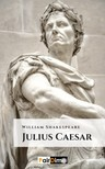 William Shakespeare - Julius Caesar [eKönyv: epub, mobi]