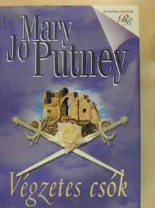 Mary Jo Putney - Végzetes csók [antikvár]