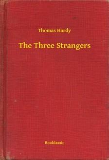 Thomas Hardy - The Three Strangers [eKönyv: epub, mobi]