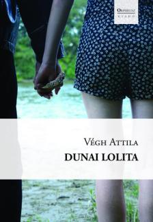 Végh Attila - DUNAI LOLITA