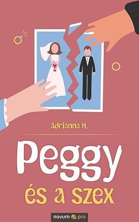 Adrianna H. - Peggy és a szex