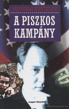 Amerikai Névtelen - A piszkos kampány [antikvár]