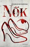 Charles Bukowski - Nők