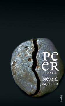 Peer Krisztián - Nem a sajátod [eKönyv: epub, mobi]