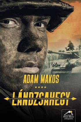 Adam Makos - Lándzsahegy