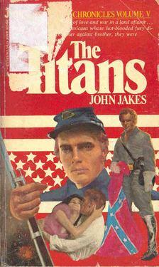 John Jakes - The Titans [antikvár]