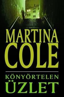 Martina Cole - Könyörtelen üzlet [eKönyv: epub, mobi]