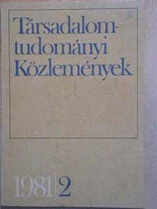 Ágh Attila - Társadalomtudományi Közlemények 1981/2. [antikvár]