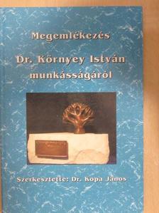Dr. Bodosi Mihály - Megemlékezés Dr. Környey István munkásságáról [antikvár]