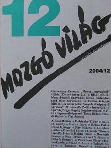 Almási Miklós - Mozgó Világ 2004. december [antikvár]