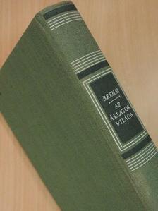 Alfred Brehm - Brehm - Az állatok világa I. [antikvár]