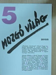 Almási Miklós - Mozgó Világ 2015. május [antikvár]