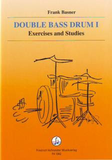BASNER, FRANK - DOUBLE BASS DRUM I, EXERCICES AND STUDIES