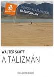 Walter Scott - A talizmán [eKönyv: epub, mobi]