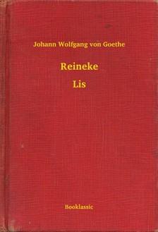Johann Wolfgang Goethe - Reineke - Lis [eKönyv: epub, mobi]