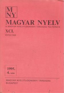 Benkő Loránd - Magyar Nyelv XCI. évf. 1995/3 [antikvár]