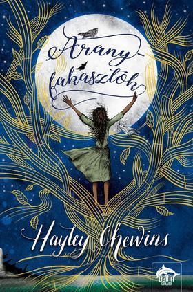 Hayley Chewins - Aranyfakasztók