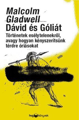 Malcolm Gladwell - Dávid és Góliát