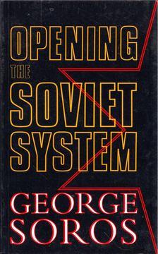 Soros György - Opening the Soviet System [antikvár]