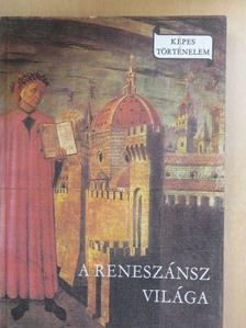 Makkai László - A reneszánsz világa [antikvár]
