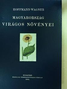 Wagner János - Magyarország virágos növényei [antikvár]
