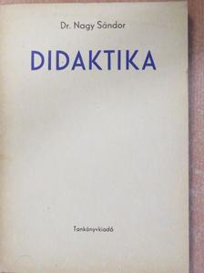 Dr. Nagy Sándor - Didaktika [antikvár]