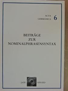 Bernáth Csilla - Beiträge zur Nominalphrasensyntax [antikvár]